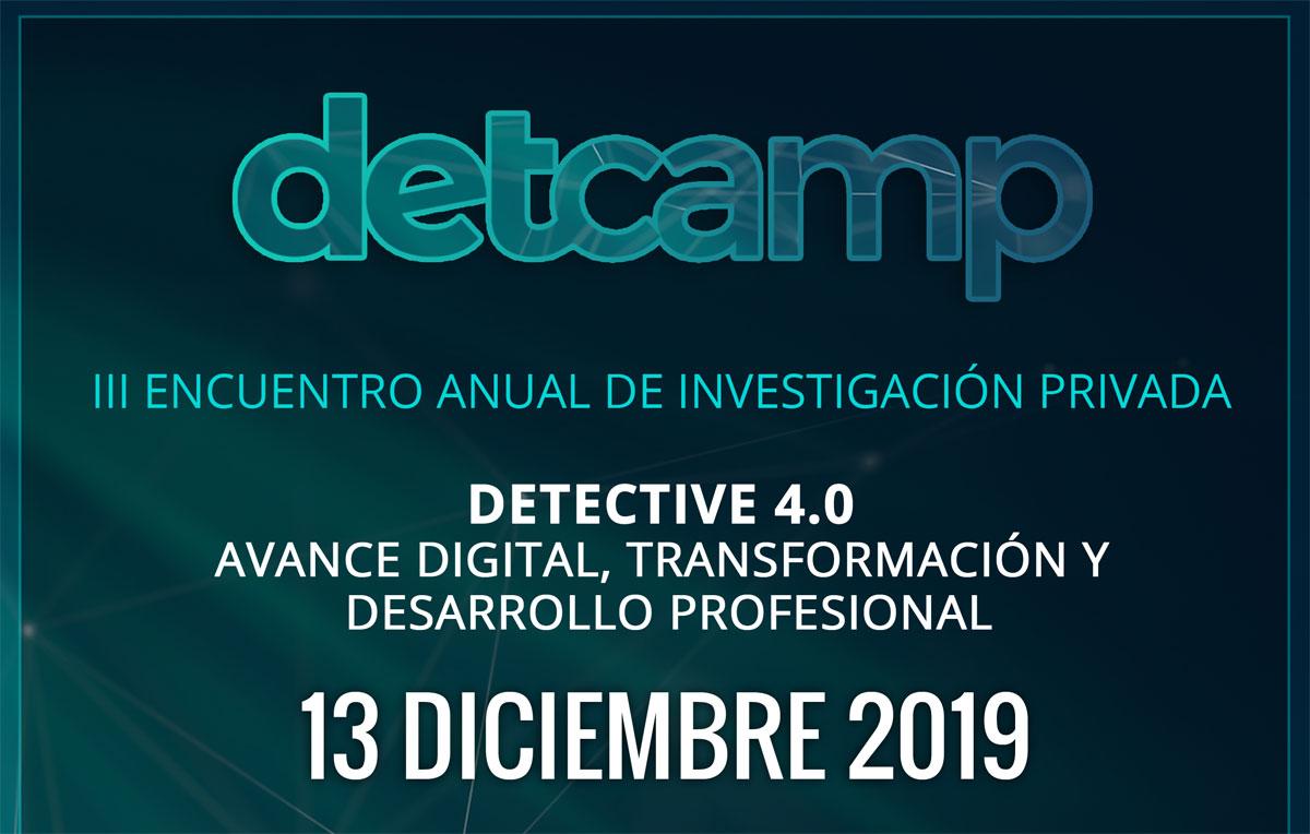 El Detcamp reunirá a 150 profesionales para impulsar la transformación digital de la investigación privada
