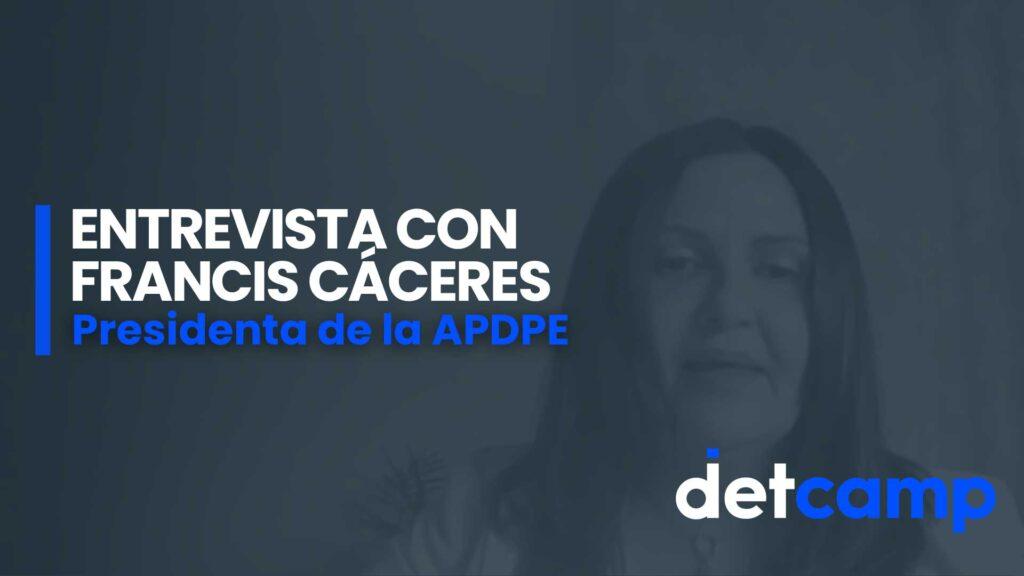 Entrevista-con-Francis-Cáceres-presidenta-de-la-APDPE